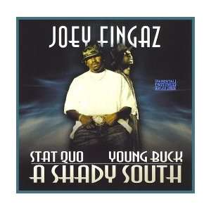 DJ Joey Fingaz presents Stat Quo & Young Buck: A Shady