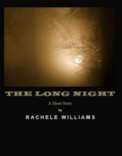 The Long Night Rachelle Williams