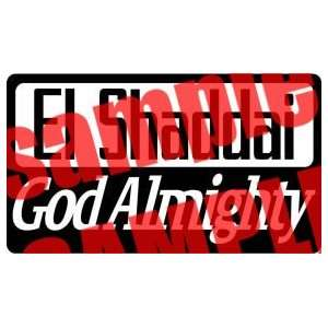 EL SHADDAI GOD ALMIGHTY CHRISTIAN WHITE VINYL DECAL
