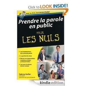 Prendre la parole en public Pour les Nuls (French Edition): Fabrice