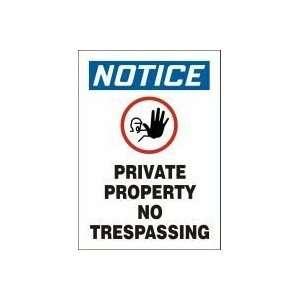 NOTICE PRIVATE PROPERTY NO TRESPASSING (W/GRAPHIC) 14 x 10 Aluminum