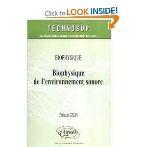 Biophysique de lenvironnement sonore (French Edition