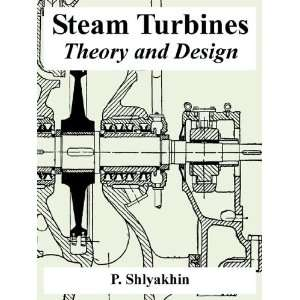 Steam Turbines: Theory and Design (9781410223487): P