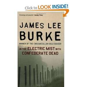 Mist With Confederate Dead (9780752810652): James Lee Burke: Books