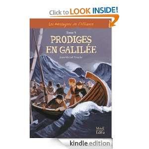 Prodiges en Galilée   Tome 5 (French Edition): Jean Michel Touche