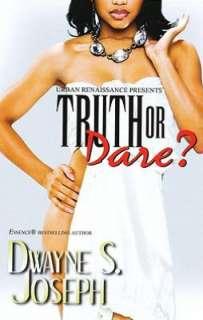 BARNES & NOBLE  Truth or Dare by Dwayne S. Joseph, Urban Books  NOOK