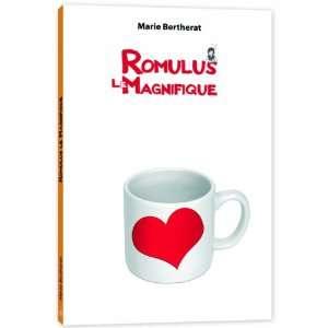 Romulus le Magnifique (French Edition) (9782353660094