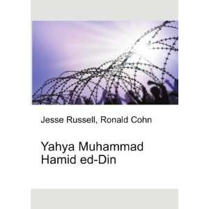 Yahya Muhammad Hamid ed Din Ronald Cohn Jesse Russell