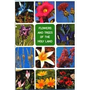 Trees of the Holy Land (9789652800299) Azaria Alon, Uzi Paz Books