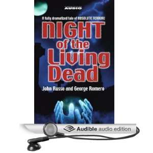 Night of the Living Dead (Dramatized) (Audible Audio