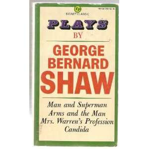 and the Man, Candida, Man and Superman George Bernard Shaw Books