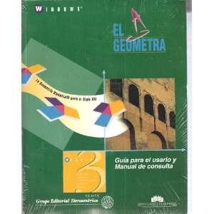 Geometria Dinamica Para El Siglo XXI.  El Geometra