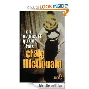 On ne meurt quune fois (Belfond Noir) (French Edition) Craig