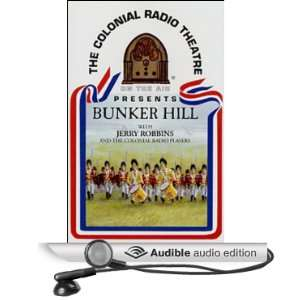 Bunker Hill (Dramatized) (Audible Audio Edition) Jerry