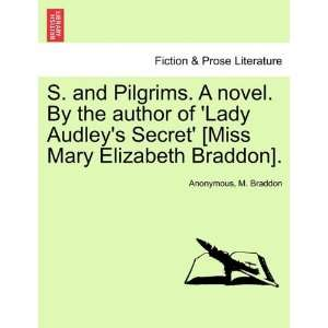 Mary Elizabeth Braddon]. (9781241396626): Anonymous, M. Braddon: Books