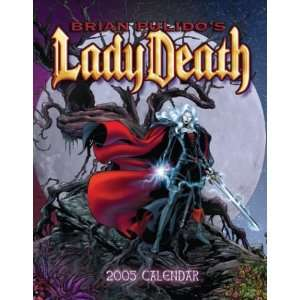 Lady Death 2005 Calendar (9781559499750): Brian Pulido: Books