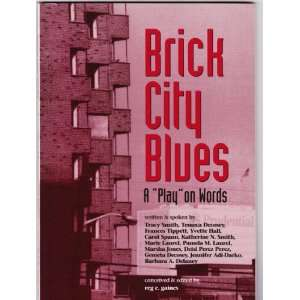 Brick City Blues (West Kinney Street Girls) Tracy Smith, Reg E