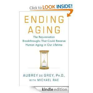 in Our Lifetime: Aubrey de Grey, Michael Rae:  Kindle Store