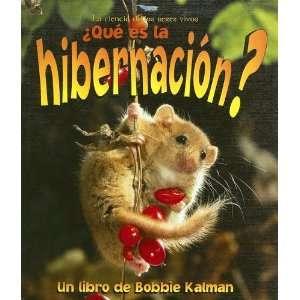 La Hibernacion? / What is Hibernation? (La Ciencia De Los Seres Vivos