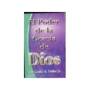 El Poder de la Gracia de Dios (Spanish Edition