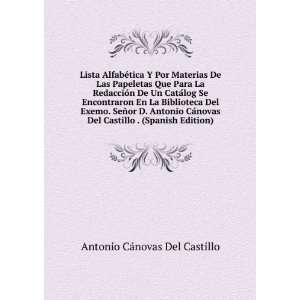 Spanish Edition): Antonio Cánovas Del Castillo: Books