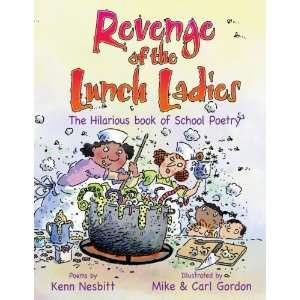 Revenge of the Lunch Ladies The Hilarious Book of School