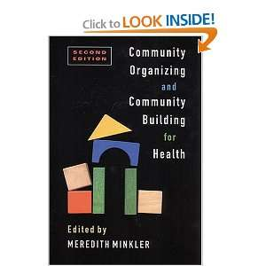 Community Organizing and Community Building for Health Meredith