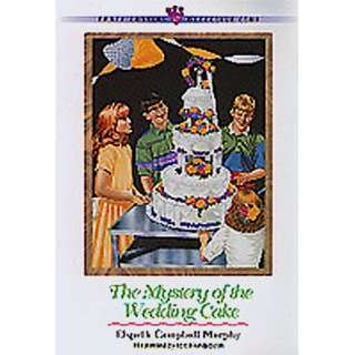 The Mystery of the Wedding Cake (Three Cousins Detective Club