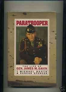 WWII Book 82nd Airborne Life of General James M. Gavin