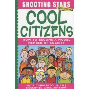Cool Citizens (Shooting Stars) (9781841384283): Rosie