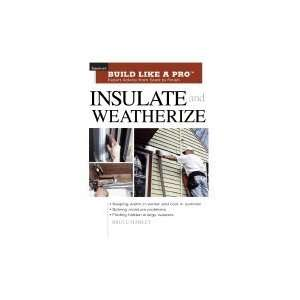 Insulate & Weatherize (Tauntons Build Like a Pro