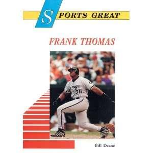 Frank Thomas (Sports Great Books) (9780766012691) Bill Deane Books