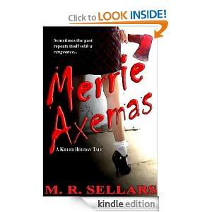 Merrie Axemas (Special Agent Constance Mandalay) M. R. Sellars