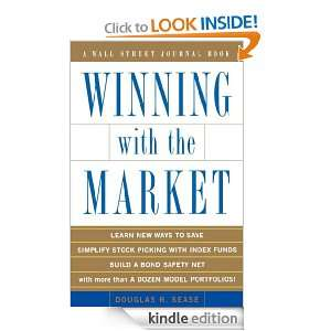 Winning With the Market (Wall Street Journal Book) Douglas R. Sease