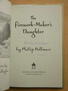Philip Pullman SIGNED Firework makers Daughter 1/1 HB