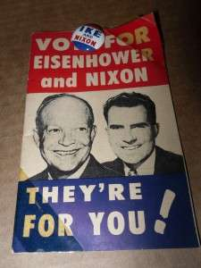 Eisenhower and Nixon Campaign Button Pin Pinback and Pamphlet