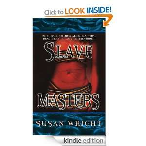 Slave Masters (Slave Trade) Susan Wright  Kindle Store