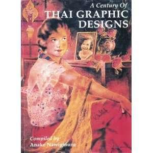of Thai Graphic Design (9789748225425): Anek, Anake Nawigamune: Books