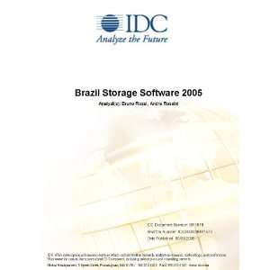 Brazil Disk Storage Systems Market 2005 Mike Friend