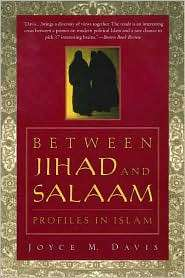 Between Jihad and Salaam: Profiles in Islam, (0312217811), Joyce M