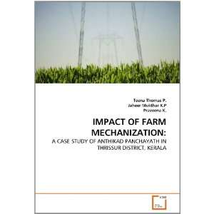 IMPACT OF FARM MECHANIZATION:: A CASE STUDY OF ANTHIKAD