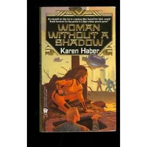 Woman without a Shadow Karen Haber Books