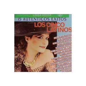 15 Autenticos Exitos LOS CINCO LATINOS Music