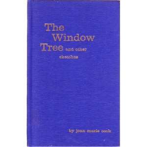 The window tree: And other sketches: Joan Marie Cook: Books