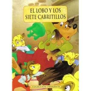 El Lobo Y Los Siete Cabritillos (Coleccion Diamante
