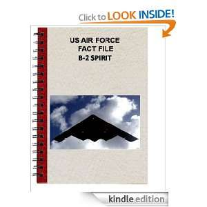 US AIR FORCE FACT FILE B 2 SPIRIT: USAF:  Kindle Store