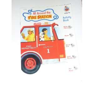 : All Around the Fire Station (9780768201802): Kari Beth Soto: Books