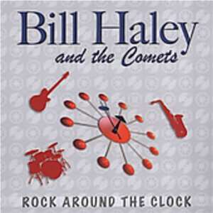 Rock Around The Clock Bill Haley & Comets Music