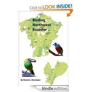 Birding Northwest Ecuador (Birding Areas of Ecuador) Steven Herrmann