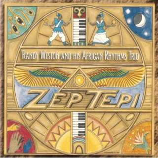 Zep Tepi: Randy Weston And His African Rhythms Trio